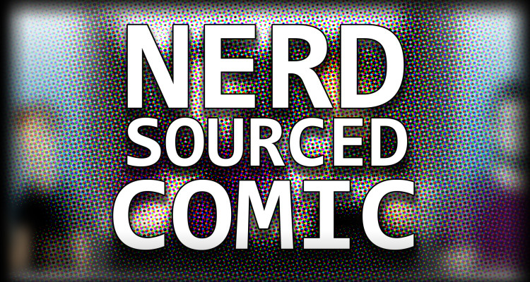The Offical Nerd sourced comic